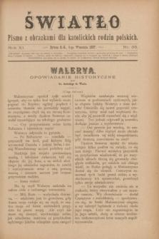 Światło : pismo z obrazkami dla katolickich rodzin polskich. R.11, nr 36 (9 września 1897)