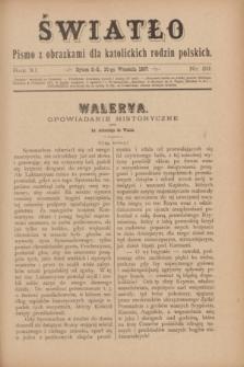 Światło : pismo z obrazkami dla katolickich rodzin polskich. R.11, nr 39 (30 września 1897)