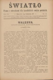 Światło : pismo z obrazkami dla katolickich rodzin polskich. R.11, nr 41 (14 października 1897)