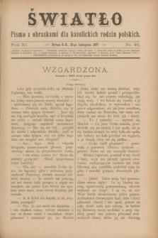 Światło : pismo z obrazkami dla katolickich rodzin polskich. R.11, nr 46 (18 listopada 1897)