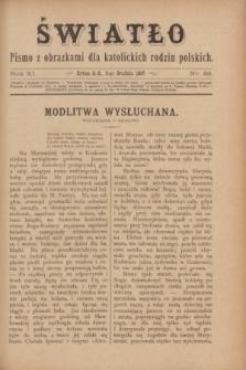 Światło : pismo z obrazkami dla katolickich rodzin polskich. R.11, nr 49 (9 grudnia 1897)