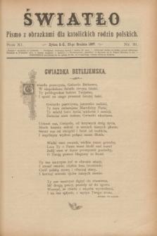 Światło : pismo z obrazkami dla katolickich rodzin polskich. R.11, nr 51 (23 grudnia 1897)