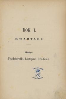 Przegląd Miesięczny. R.1, Spis rzeczy zawartych w tomie I (październik, listopad, grudzień 1874)