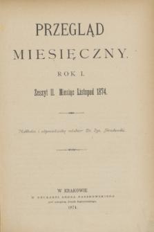 Przegląd Miesięczny. R.1, z. 2 (listopad 1874)