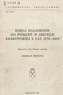 Księgi egzaminów do święceń w diecezji krakowskiej zlat 1573-1614