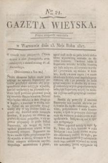 Gazeta Wieyska. 1817, Ner 21 (23 maja)