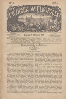 Tygodnik Wielkopolski. R.1, nr 2 (7 stycznia 1871)