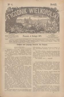 Tygodnik Wielkopolski. R.1, nr 6 (4 lutego 1871)