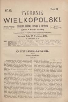 Tygodnik Wielkopolski : czasopismo naukowe, literackie i artystyczne. R.2, nr 16 (20 kwietnia 1872)