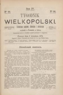 Tygodnik Wielkopolski : czasopismo naukowe, literackie i artystyczne. R.4, nr 36 (5 września 1874)
