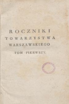 Roczniki Towarzystwa Warszawskiego Przyiaciół Nauk. T.1 (1802) + wkładka