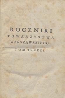 Roczniki Towarzystwa Warszawskiego Przyiacioł Nauk. T. 3 (1804) + wkładka