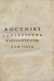 Roczniki Towarzystwa Warszawskiego Przyiacioł Nauk. T.5 (1808) + wkładka