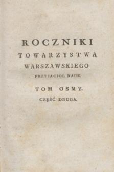 Roczniki Towarzystwa Krolewskiego Warszawskiego Przyiacioł Nauk. T.8, cz. 2 (1812) + wkładka