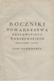 Roczniki Towarzystwa Królewskiego Warszawskiego Przyjacioł Nauk. T.14 (1821) + wkładka