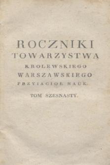 Roczniki Towarzystwa Krolewskiego Warszawskiego Przyiacioł Nauk. T.16 (1823) + wkładka