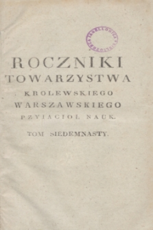 Roczniki Towarzystwa Krolewskiego Warszawskiego Przyiacioł Nauk. T.17 (1824) + wkładka