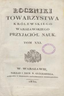 Roczniki Towarzystwa Królewskiego Warszawskiego Przyjaciół Nauk. T.21 (1830) + wkładka