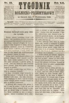 Tygodnik Rolniczo-Przemysłowy. R.12, nr 43 (27 października 1849)