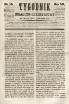 Tygodnik Rolniczo-Przemysłowy. R.12, nr 44 (3 listopada 1849)