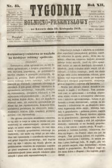 Tygodnik Rolniczo-Przemysłowy. R.12, nr 45 (10 listopada 1849)
