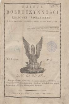 Dzieje Dobroczynności Krajowey i Zagraniczney z Wiadomościami ku Wydoskonaleniu jej Służącemi. [R.1], No 1 (styczeń 1820) + dod.