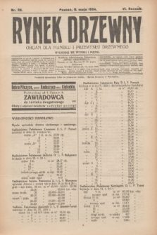 Rynek Drzewny : organ dla handlu i przemysłu drzewnego. R.6, nr 38 (9 maja 1924)