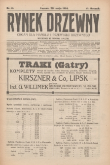 Rynek Drzewny : organ dla handlu i przemysłu drzewnego. R.6, nr 41 (20 maja 1924)