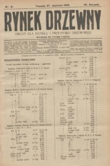 Rynek Drzewny : organ dla handlu i przemysłu drzewnego. R.7, nr 8 (27 stycznia 1925)