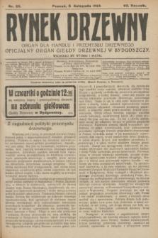 Rynek Drzewny : organ dla handlu i przemysłu drzewnego : oficjalny organ Giełdy Drzewnej w Bydgoszczy. R.7, nr 89 (6 listopada 1925)