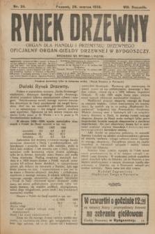 Rynek Drzewny : organ dla handlu i przemysłu drzewnego : oficjalny organ Giełdy Drzewnej w Bydgoszczy. R.8, nr 25 (26 marca 1926)