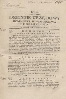 Dziennik Urzędowy Kommissyi Wojewodztwa Lubelskiego. 1817, Nro 10 (5 marca)