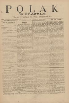 Polak w Brazylji : pismo tygodniowe dla wszystkich. R.4, nr 44 (30 października 1908) + dod.
