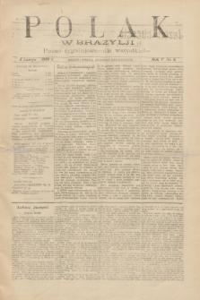 Polak w Brazylji : pismo tygodniowe dla wszystkich. R.5, nr 6 (5 lutego 1909) + dod.