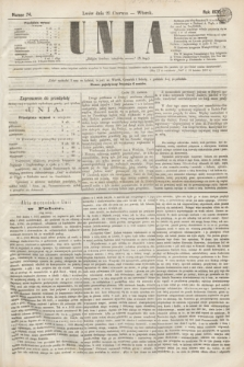 Unia. [R.2], nr 74 (21 czerwca 1870)