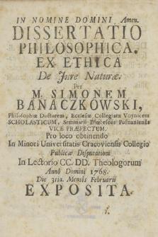 Dissertatio Philosophica. Ex Ethica De Jure Naturæ
