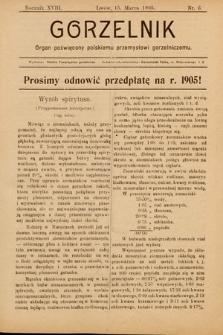 Gorzelnik : organ poświęcony polskiemu przemysłowi gorzelniczemu. R. 18, 1905, nr6