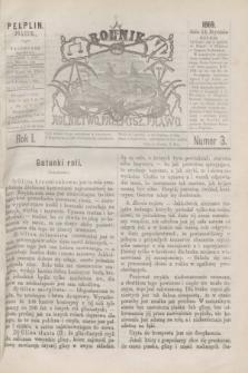 Rolnik : rolnictwo, przemysł, prawo. R.1, nr 3 (15 stycznia 1869)