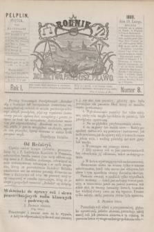 Rolnik : rolnictwo, przemysł, prawo. R.1, nr 8 (19 lutego 1869)