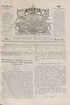 Rolnik : rolnictwo, przemysł, prawo. R.1, nr 14 (2 kwietnia 1869)