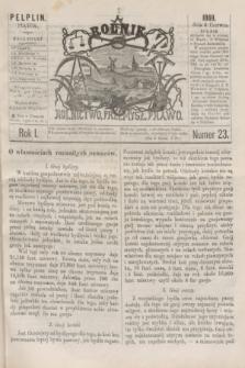 Rolnik : rolnictwo, przemysł, prawo. R.1, nr 23 (4 czerwca 1869)