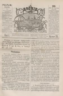Rolnik : rolnictwo, przemysł, prawo. R.1, nr 26 (25 czerwca 1869)