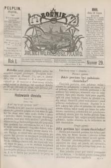 Rolnik : rolnictwo, przemysł, prawo. R.1, nr 29 (16 lipca 1869)