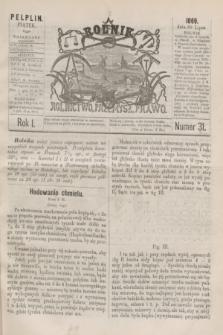 Rolnik : rolnictwo, przemysł, prawo. R.1, nr 31 (30 lipca 1869)