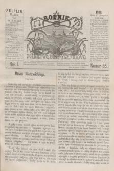 Rolnik : rolnictwo, przemysł, prawo. R.1, nr 35 (27 sierpnia 1869)