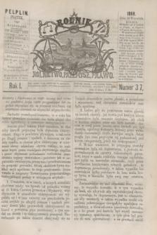 Rolnik : rolnictwo, przemysł, prawo. R.1, nr 37 (10 września 1869)