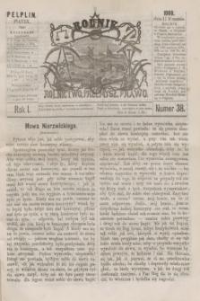 Rolnik : rolnictwo, przemysł, prawo. R.1, nr 38 (17 września 1869)