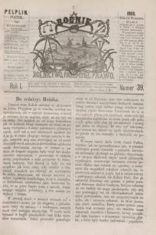 Rolnik : rolnictwo, przemysł, prawo. R.1, nr 39 (24 września 1869)