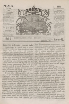 Rolnik : rolnictwo, przemysł, prawo. R.1, nr 42 (15 października 1869)