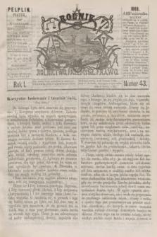 Rolnik : rolnictwo, przemysł, prawo. R.1, nr 43 (22 października 1869)